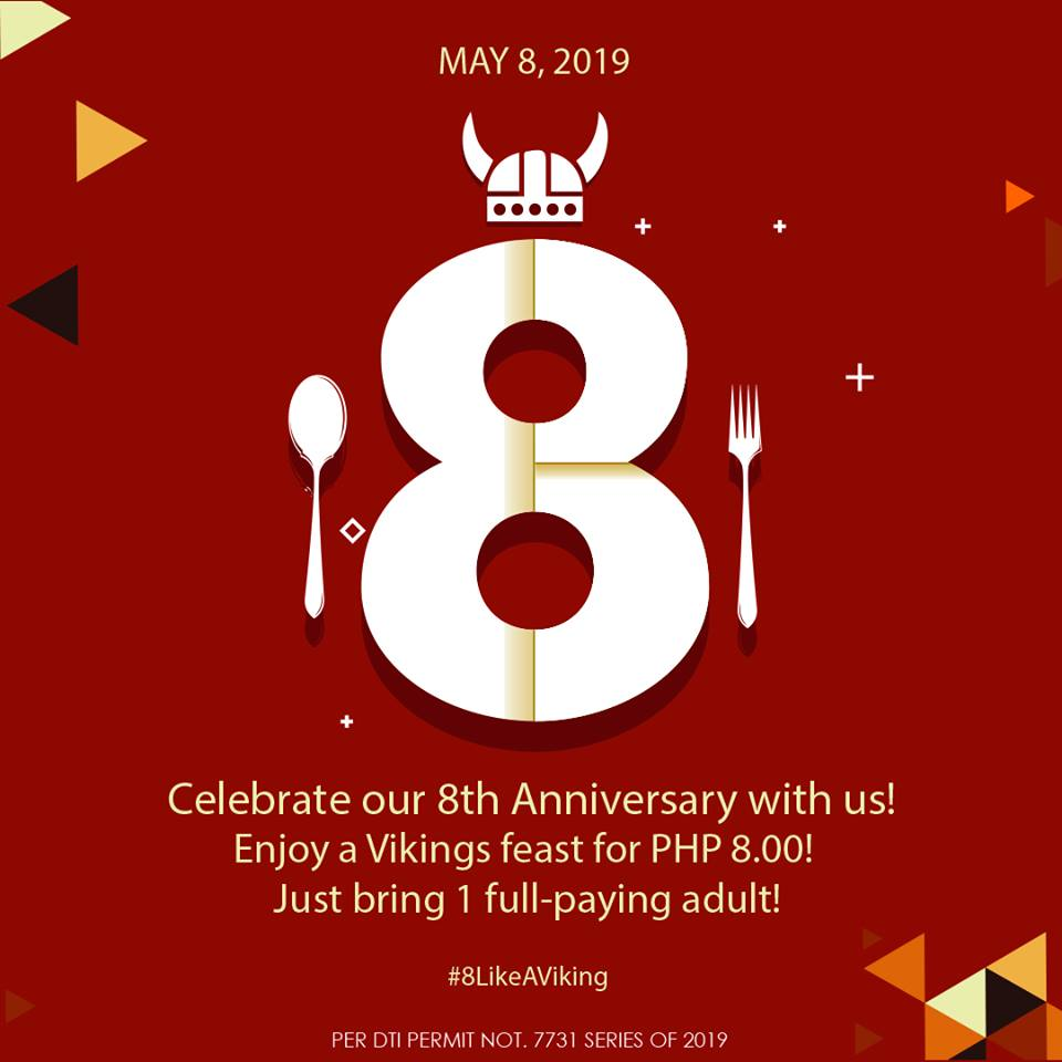 c10578a28df5 VIKINGS is celebrating its 8th Anniversary - which calls for an  ₱8.00-Dinner Promo on May 8