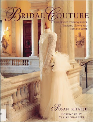 Bridal Couture Fine Sewing Techniques for Wedding Gowns and Evening Wear pdf