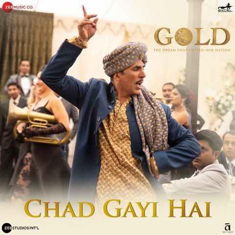 Chad Gayi Hai - Gold (2018)