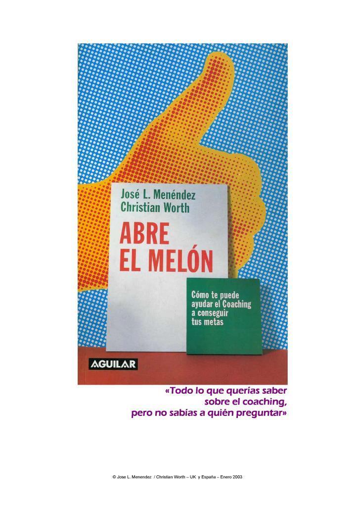 Abre el melón – José L. Menéndez