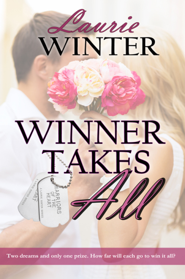 Winner Takes All (Warriors of the Heart Book 4) by Laurie Winter