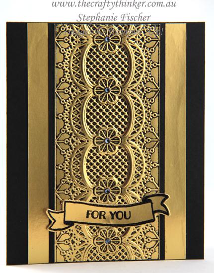#thecraftythinker  #stampinup #cardmaking #blackandgoldcards #embossingtechniques #laceembossingfolder , Black & Gold card sets, Embossing Techniques, Metallic cards, Lace embossing folder, Stampin' Up Australia Demonstrator, Stephanie Fischer, Sydney NSW