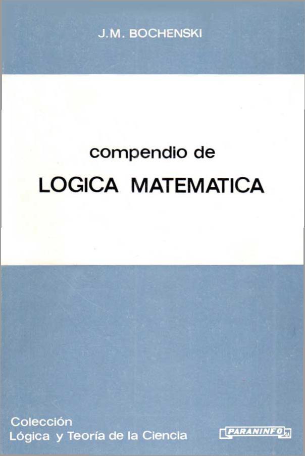 Compendio de lógica matemática – J. M. Bochenski