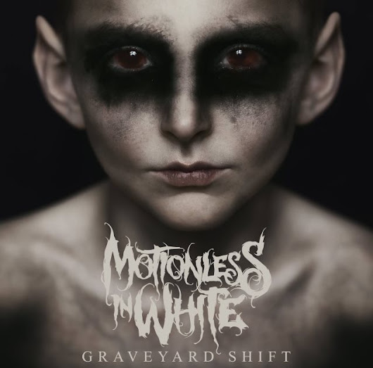 "REVIEW | Motionless in White ""Graveyard Shift"" English version"