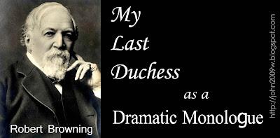 My Last Duchess as a Dramatic Monologue