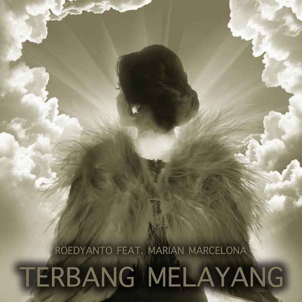 Roedyanto - Terbang Melayang (feat. Marian Marcelona)