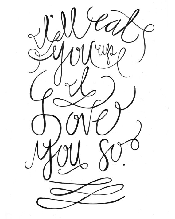 Down and Out Chic: Wise Words: Love you so