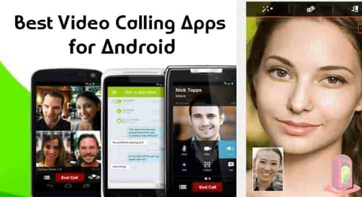 Best Video Calling Apps For Android Mobile.