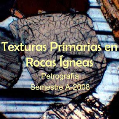 Texturas primarias en rocas igneas