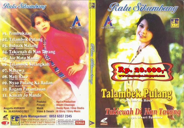 Ratu Sikumbang - Talambek Pulang (Album Pop Minang)