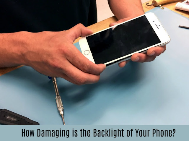 How Damaging is the Backlight of Your Phone?
