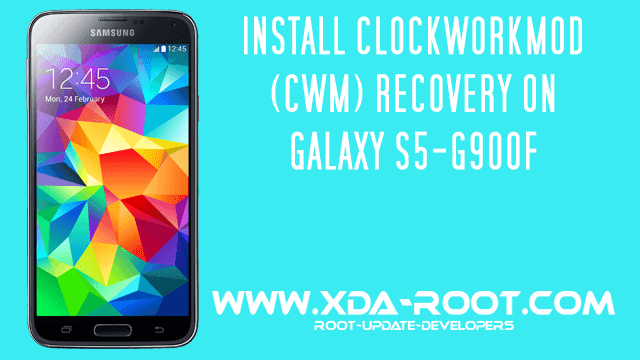 INSTALL CWM RECOVERY ON GALAXY S5 G900F