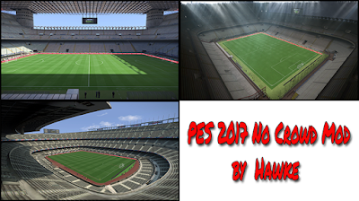 PES 2017 No Crowds Mod by Hawke