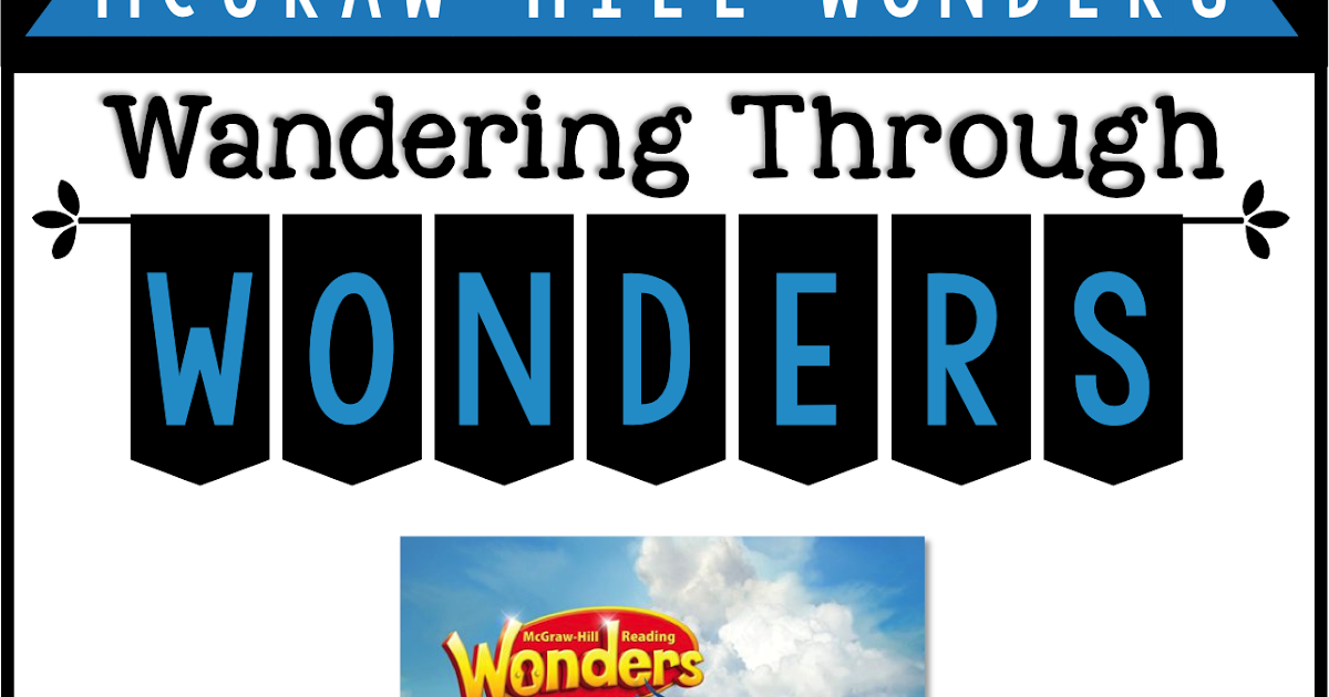 Wandering through Wonders: McGraw-Hill Wonders Second Grade Overview