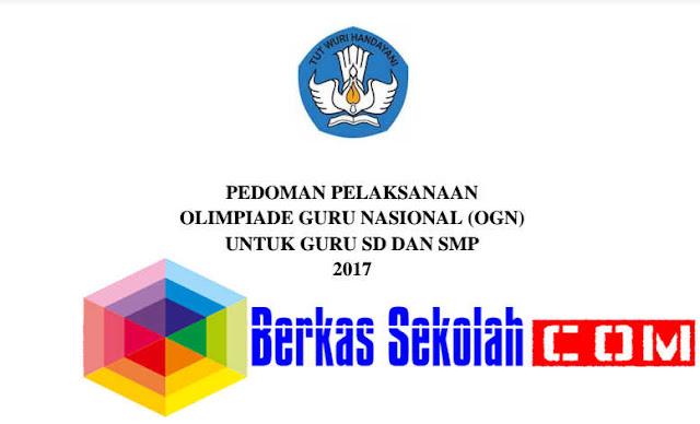 Pedoman Pelaksanaan OGN 2017