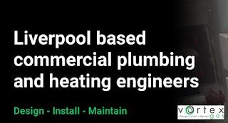 Commercial Plumbing Engineer Liverpool | Vortex Gas