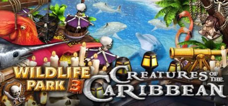 Wildlife Park 3 - Creatures of the Caribbean