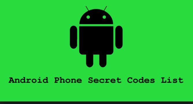Best 100+ Android Secret Codes