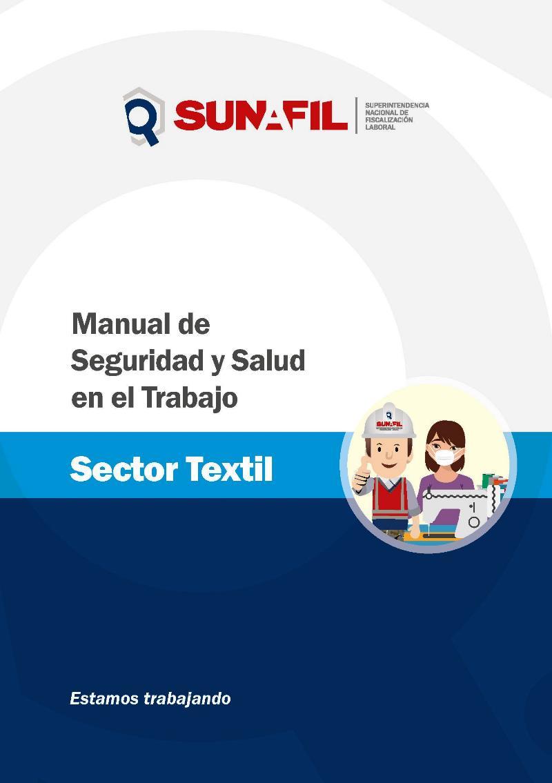 Manual de seguridad y salud en el trabajo: Sector Textil