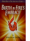 Birth By Fire's Embrace by Ashleigh Galvin book cover
