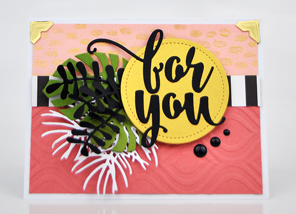 """For You"" Stenciled Card Background by Jen Gallacher for www.jengallacher.com. #stencil #jengallacher #card #embossingfolder #diecutting #echoparkpaper"