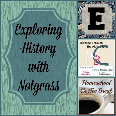 Exploring History with Notgrass (Blogging Through the Alphabet) on Homeschool Coffee Break @ kympossibleblog.blogspot.com