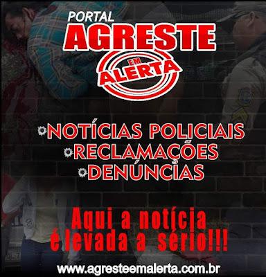 CLIQUE E ACESSE O PORTAL AGRESTE EM ALERTA (GARANHUNS-PE)