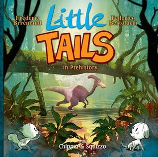 Cover, Bea's Book Nook, Review, Little Tails in Prehistory, Frederic Brremaud, Federico Bertolucci