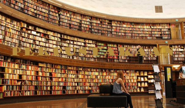 Pengertian Perpustakaan, Fungsi, Peran, Tujuan, dan Jenis-Jenis Perpustakaan Lengkap