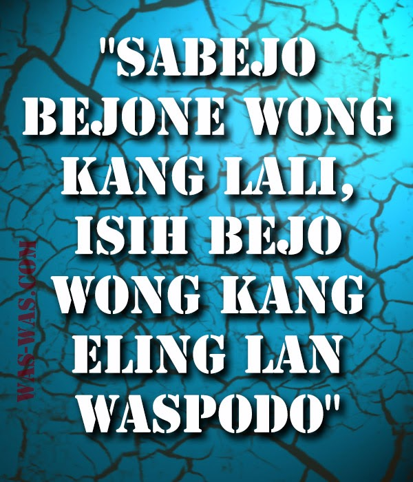 Gambar Kata Pepatah Bijak Bahasa Jawa Was Was Com Was