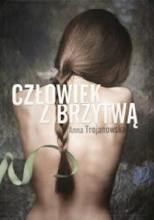 Człowiek z brzytwą - Anna Trojanowska