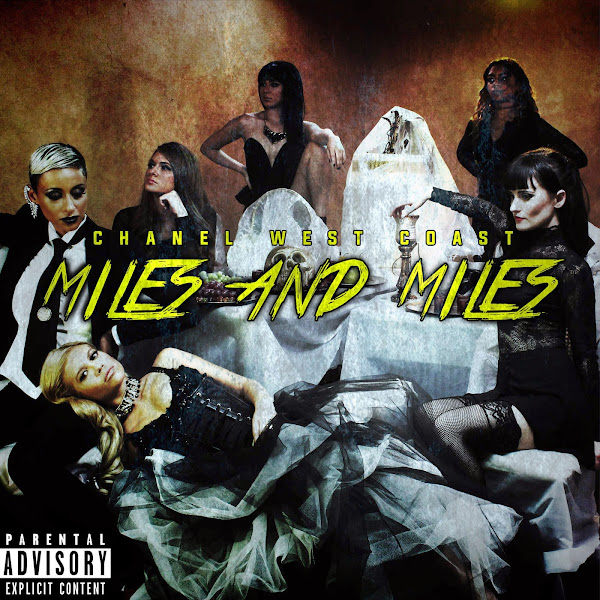 Chanel West Coast - Miles and Miles - Single Cover