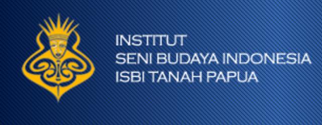 PENERIMAAN CALON MAHASISWA BARU (ISBI-TANAH PAPUA) 2019-2020 INSTITUT SENI BUDAYA INDONESIA TANAH PAPUA
