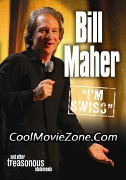 Bill Maher: I'm Swiss (2005)