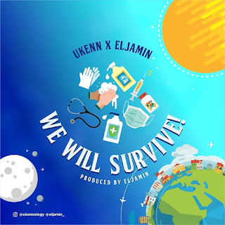 Ukenn Ft Eljamin - We will survive