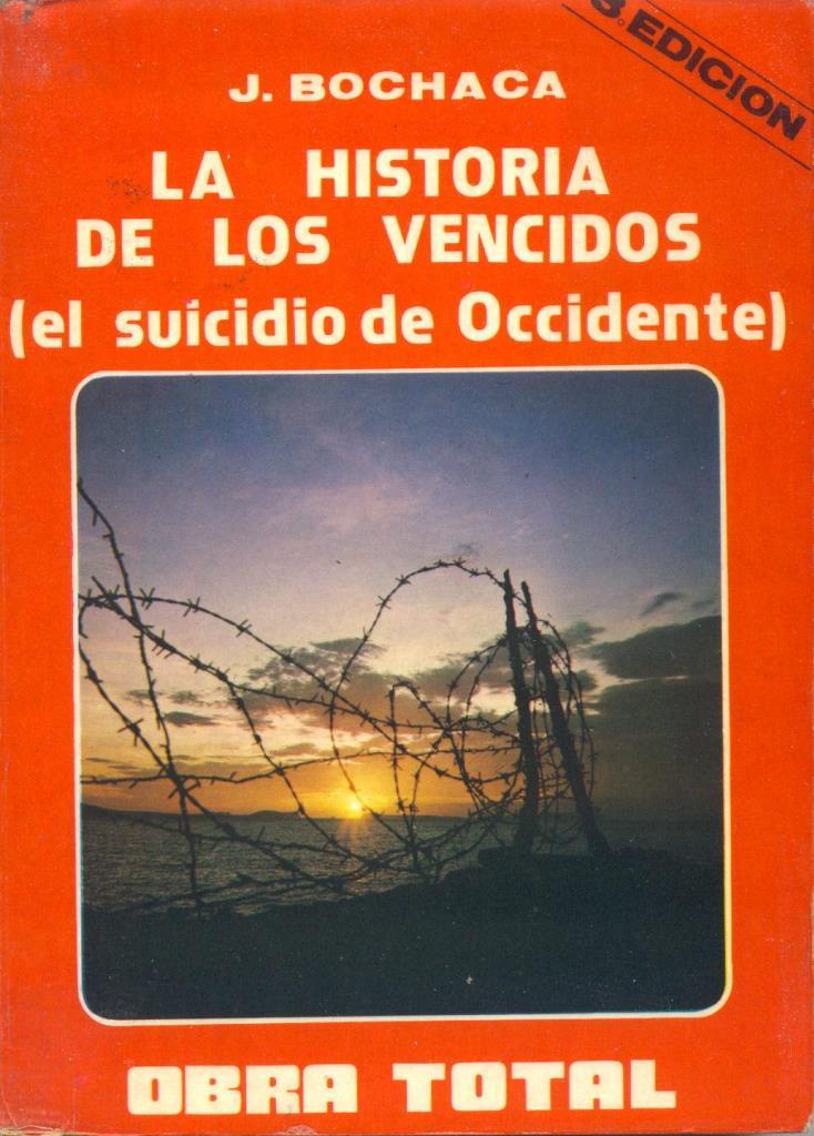 La historia de los vencidos – Joaquín Bochaca