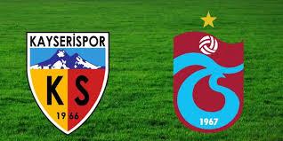 Kayserispor - TrabzonsporCanli Maç İzle 01 Aralik 2018