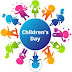 Importance of Children's Day | Children's Day 2017
