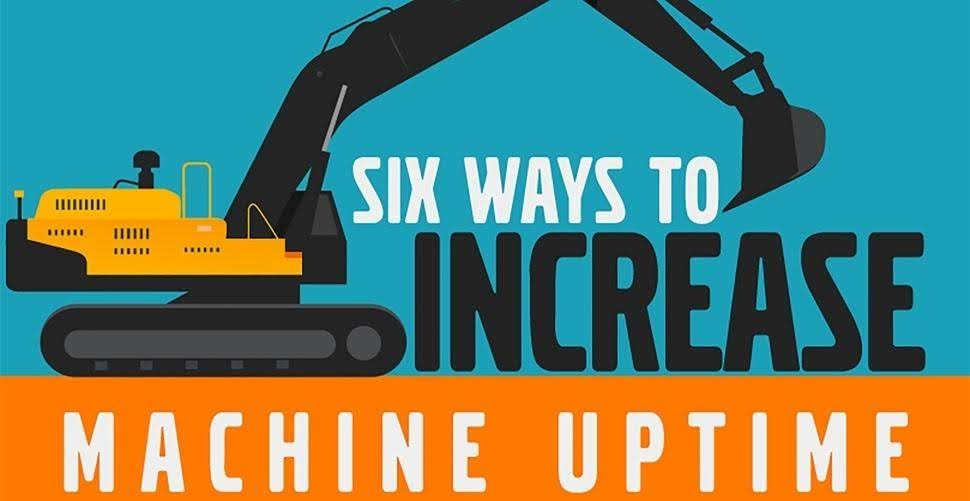 Six Ways To Increase Machine Uptime
