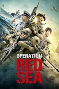Tuyệt Địa Doanh Cầu - Operation Red Sea (2019)