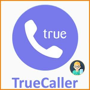 تحميل تطبيق تروكولر TrueCaller 2020 لمعرفة اسم المتصل للأندرويد والأيفون والإيباد