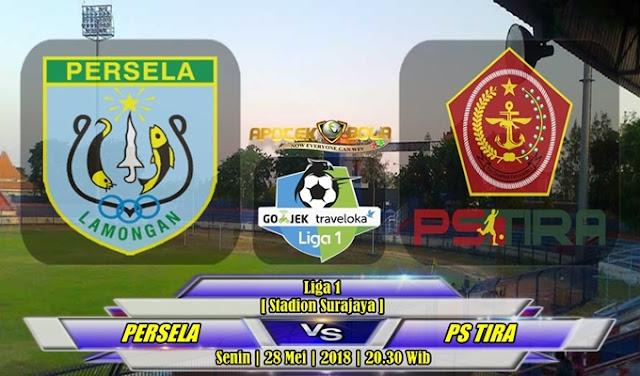 Prediksi Persela Lamongan vs PS TIRA 28 Mei 2018