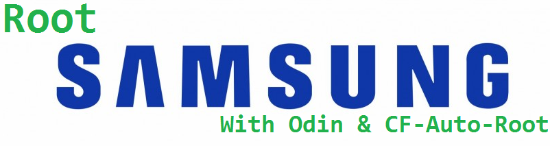 How To Root Samsung Using Odin And CF-Auto-Root