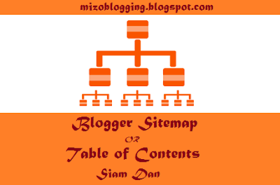 Blogger a Sitemap or Table Contents Siam Dan