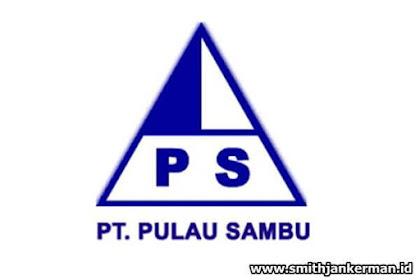 Lowongan Kerja Indagiri Hulu : PT. Pulau Sambu Kuala Enok Desember 2017