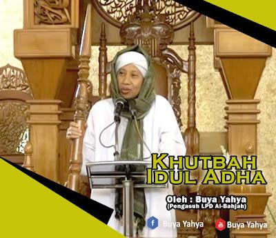 TEKS KHUTBAH IDUL ADHA oleh BUYA YAHYA 2016