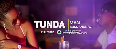 Download Video | Tundaman - Boss Anuniwi