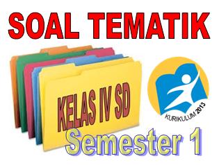 Soal UTS Kelas 4 Tema 1 2 3 4 semester 1 Kurikulum 2013