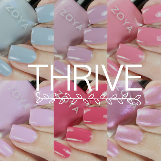 ZOYA Thrive Collection, Spring 2018