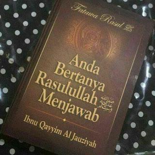 Buku Anda Bertanya Rasulullah Menjawab